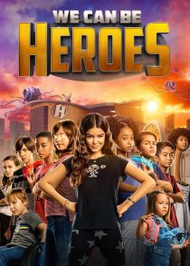 ما میتوانیم قهرمان باشیم – We Can Be Heroes 2020