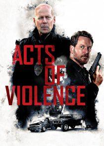 اعمال خشونت – Acts Of Violence 2018