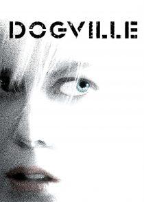 داگویل – Dogville 2003