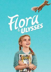 فلورا و اولیس – Flora & Ulysses 2021