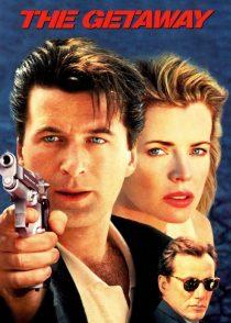 گریز مرگبار – The Getaway 1994