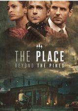 مکانی آن سوی کاج ها – The Place Beyond The Pines 2012