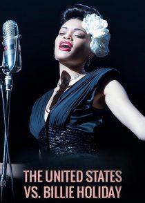 ایالات متحده دربرابر بیلی هالیدی – The United States Vs. Billie Holiday 2021