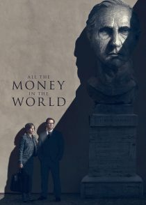 تمام پول دنیا – All The Money In The World 2017