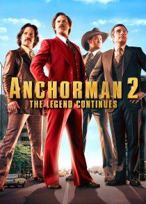 گوینده 2 : افسانه ادامه دارد – Anchorman 2 : The Legend Continues 2013