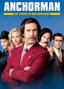 گوینده : افسانه ران برگندی –  Anchorman : The Legend Of Ron Burgundy 2004