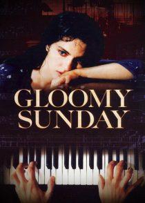 یکشنبه غم انگیز – Gloomy Sunday 1999