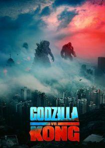 گودزیلا در برابر کونگ – Godzilla Vs. Kong 2021
