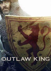 پادشاه یاغی – Outlaw King 2018