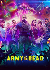 ارتش مردگان – Army Of The Dead 2021