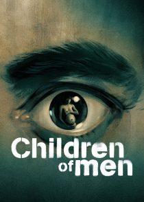 فرزندان بشر – Children Of Men 2006