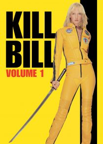 بیل را بکش : بخش 1 – Kill Bill : Vol. 1 2003
