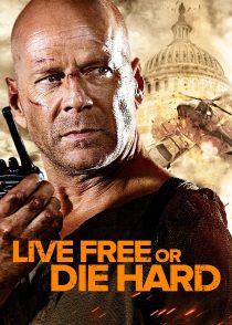 جان سخت 4 : زنده زندگی کن یا سخت بمیر  – Live Free Or Die Hard 2007
