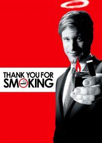 ممنون که سیگار میکشید – Thank You For Smoking 2005