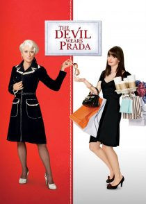 شیطان پرادا میپوشد – The Devil Wears Prada 2006