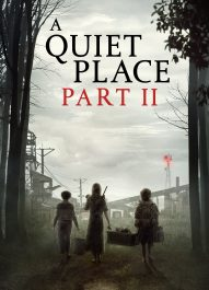 یک مکان ساکت : قسمت دوم – A Quiet Place Part II 2020