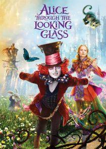 آلیس آن سوی آینه –  Alice Through The Looking Glass 2016