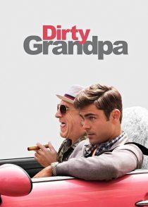 پدر بزرگ کثیف – Dirty Grandpa 2016