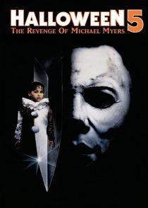 هالووین 5 : انتقام مایکل مایرز – Halloween 5 : The Revenge Of Michael Myers 1989