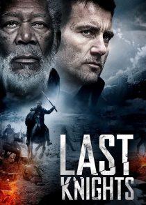 آخرین شوالیه ها – Last Knights 2015