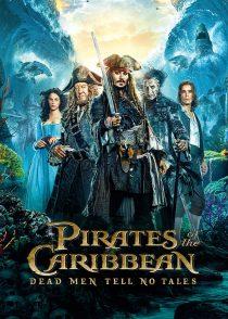 دزدان دریایی کارائیب : مردگان قصه نمیگویند – Pirates Of The Caribbean : Dead Men Tell No Tales 2017