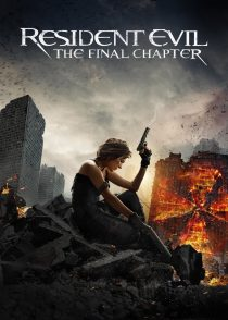 رزیدنت ایول : قسمت پایانی – Resident Evil : The Final Chapter 2016