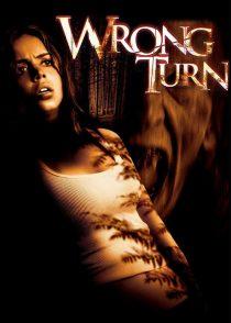 پیچ اشتباه – Wrong Turn 2003