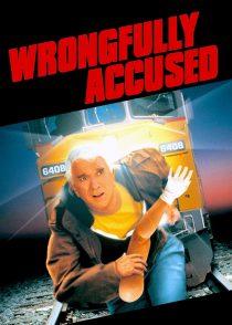 متهم اشتباهی – Wrongfully Accused 1998