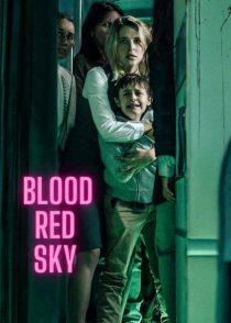 آسمان سرخ خونین – Blood Red Sky 2021
