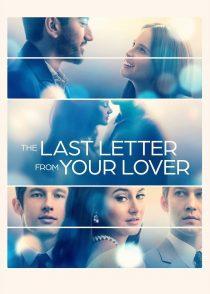 آخرین نامه دوست دار تو – The Last Letter From Your Lover 2021