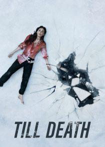 تا مرگ – Till Death 2021