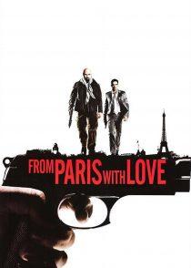 از پاریس با عشق – From Paris With Love 2010