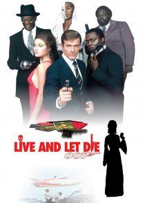 زندگی کن و بگذار بمیرند – Live And Let Die 1973