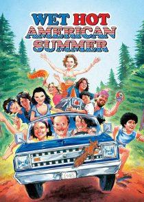 تابستان داغ و نمناک آمریکایی – Wet Hot American Summer 2001