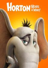 هورتون صدایی می شنود! – Horton Hears A Who! 2008