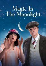 جادو در نور ماه – Magic In The Moonlight 2014